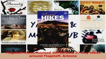 PDF Download  Flagstaff Hikes Revised 6th Edition 97 Day Hikes around Flagstaff Arizona Download Full Ebook