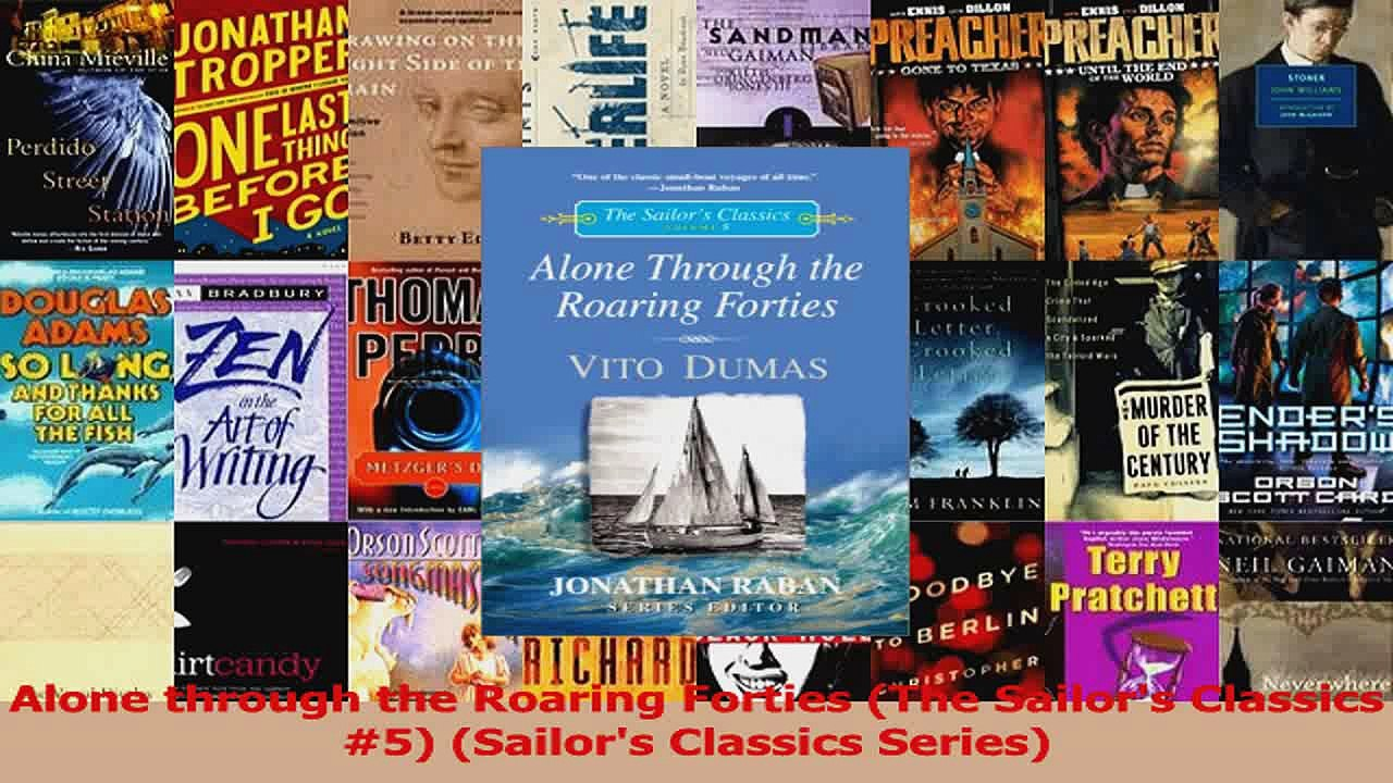 The Sailors Classics #5 Alone through the Roaring Forties