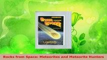 Read  Rocks from Space Meteorites and Meteorite Hunters Ebook Free