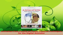 Read  Animation from Pencils to Pixels Classical Techniques for the Digital Animator Ebook Online