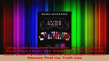 PDF Download  Lying Game Complete Collection The Lying Game Never Have I Ever Two Truths and a Lie Hide Read Full Ebook