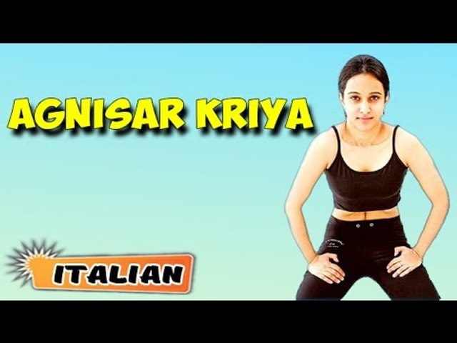 Agnisar Kriya | Yoga per principianti | Yoga For Menstrual Disorders & Tips | About Yoga in Italian
