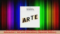 PDF Download  Una Historia de La Educacion del Arte Arte Y Educacion  Art and Education Spanish PDF Online