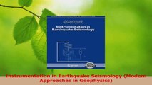 PDF Download  Instrumentation in Earthquake Seismology Modern Approaches in Geophysics Read Online