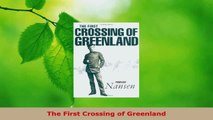 Read  The First Crossing of Greenland Ebook Online