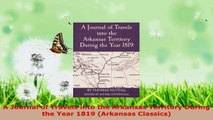 Download  A Journal of Travels into the Arkansas Territory During the Year 1819 Arkansas Classics PDF Free