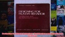 Designing for Human Behaviour Architecture and Behavioural Sciences