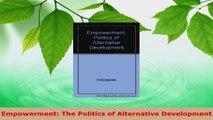 Read  Empowerment The Politics of Alternative Development Ebook Online