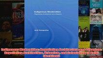 Indigenous Modernities Negotiating Architecture and Urbanism Negotiating Architecture