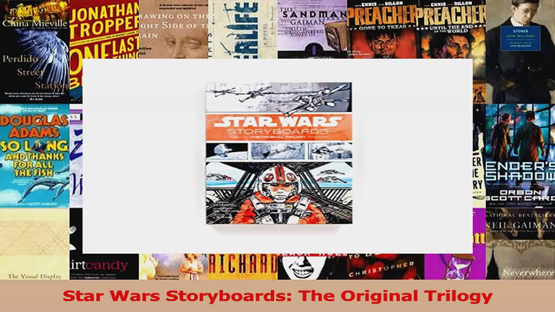 Pdf Download Star Wars Storyboards The Original Trilogy Read Online Video Dailymotion