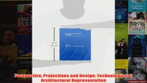 Perspective Projections and Design Technologies of Architectural Representation