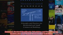 Moisture Control Handbook Principles and Practices for Residential and Small Commercial