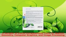 Download  A Sampler of Useful Computational Tools for Applied Geometry Computer Graphics and Image PDF Free