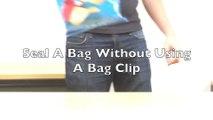 Refermez un sac de Chips en moins de 10 secondes, sans pince pour sac!