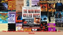 PDF Download  The Man Who Killed Boys The John Wayne Gacy Jr Story Read Online