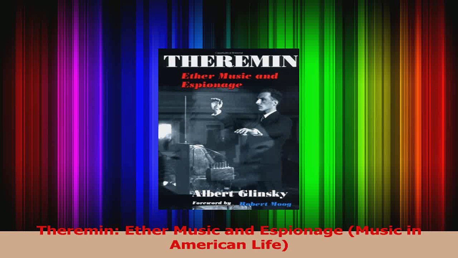 PDF Download  Theremin Ether Music and Espionage Music in American Life Download Online