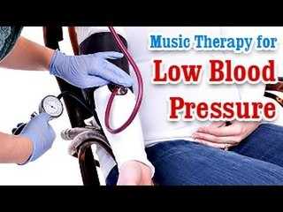 Music Therapy for Low Blood Pressure - Reduces Hypertension in English