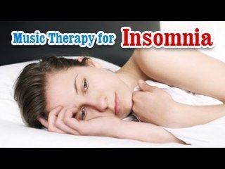 Music Therapy for Insomnia - Stress, Anxiety and Depression Relief in English