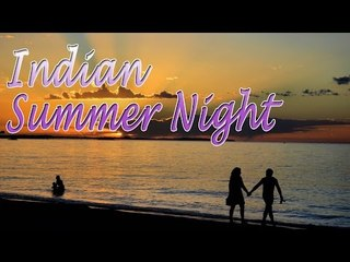 Music For Yoga - Indian Summer Night - Summer Night Scene For Relaxation, Meditation, Stress Relief