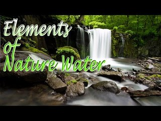 Music For Yoga - Elements of Nature Water - Relaxing Nature Water, Meditation, Stress Relief