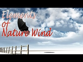 Music For Yoga - Elements of Nature Wind - Relaxing Nature Wind, Meditation, Stress Relief
