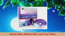 Read  Adobe After Effects CS6 Learn by Video Ebook Free