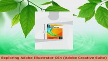 Read  Exploring Adobe Illustrator CS4 Adobe Creative Suite PDF Online