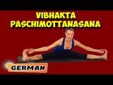 Vibhakta Paschimottanasana | Yoga für Anfänger | Yoga For Beginners & Tips | About Yoga in German