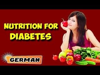 Ernährungsmanagement für Diabetes | Nutritional Management for Diabetes in German