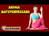 Ardha Matsyendrasana | Yoga für Anfänger | Yoga For Better Sex & Tips | About Yoga in German