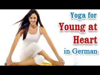 Yoga for Young at Heart - Heart Disease, Stroke Treatment and Diet Tips in German