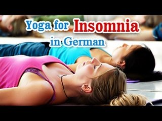 Yoga for Insomnia - Insomnia Relief, Relaxation, Restfull and Nutritional Management in German