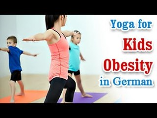 Yoga for Kids Obesity - Increase Levels of Confidence and Tips in German