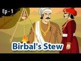 Akbar And Birbal - Birbal's Stew - Animated Stories For Kids