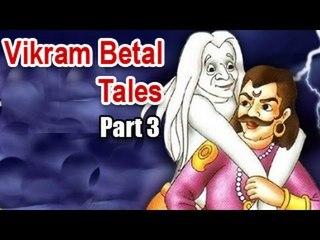 Vikram Betal Tales | Kids Moral Stories - Part 3
