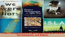 PDF Download  Project Management the Agile Way Making It Work in the Enterprise 2nd Edition Read Online