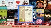 PDF Download  Las Siete Leyes Espirituales Del Yoga the Seven Spiritual Laws of Yoga Guia Practica PDF Online