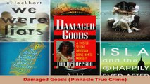 PDF Download  Damaged Goods Pinnacle True Crime PDF Full Ebook
