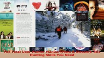 PDF Download  The Total Deer Hunter Manual Field  Stream 301 Hunting Skills You Need PDF Full Ebook