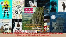 PDF Download  Oz Rock Rock Climbers Guide to Australian Craggs Cicerone Climbing Overseas Read Online