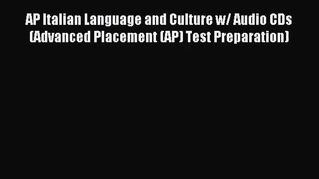 [PDF Download] AP Italian Language and Culture w/ Audio CDs (Advanced Placement (AP) Test Preparation)