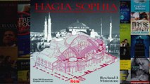 Hagia Sophia Architecture Structure and Liturgy of Justinians Great Church