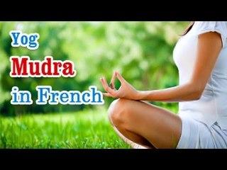 Yog Mudra -  Yoga of Your Hands, Mudra, Yoga Hand Gesture in French