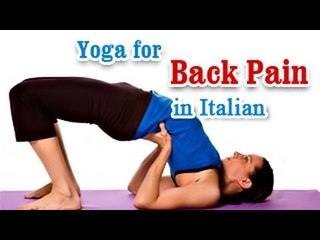 Yoga for Back Pain - Heal Back and Neck Pain Treatment in Italian