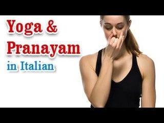 Yoga And Pranayam - Health Wellness ,Yoga Breathing and Diet Tips in Italian