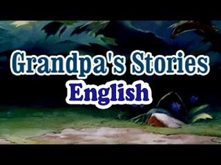 Grandpa's Stories Full Animated Moral Stories (Full English)