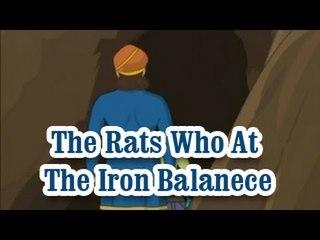 The Rats Who At The Iron Balanece | The Grandpa's Stories English