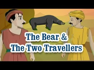 The Bear & The Two Travellers | The Grandpa's Stories English