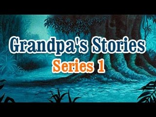Grandpa Stories - English Moral Story For Kids - Vol 1