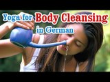 Body Cleasing Exercise and Benefits | Yoga In German